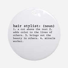 hair stylist definition Ornament (Round)