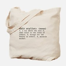 hair stylist definition Tote Bag