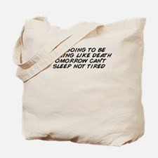 Cool Cant sleep Tote Bag