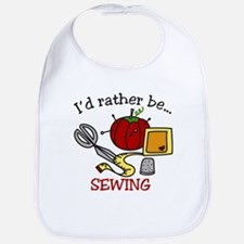 Rather Be Sewing Bib