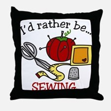 Rather Be Sewing Throw Pillow