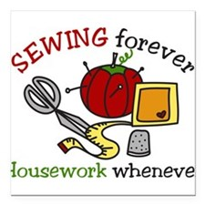 "Sewing Forever Square Car Magnet 3"" x 3"""