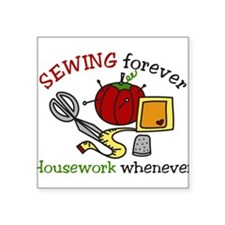 "Sewing Forever Square Sticker 3"" x 3"""