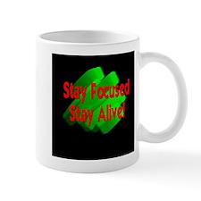 StayFocused.JPG Mug