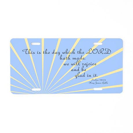 Psalms 118 24 Bible Verse Aluminum License Plate