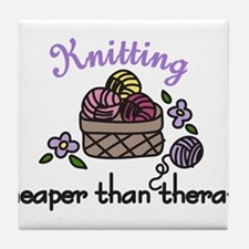 Cheaper Than Therapy Tile Coaster