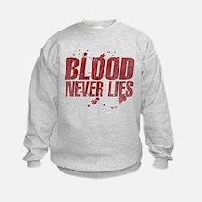 blood_never_lies.png Sweatshirt