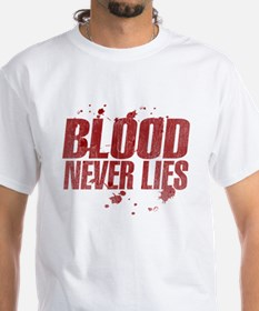 blood_never_lies.png Shirt