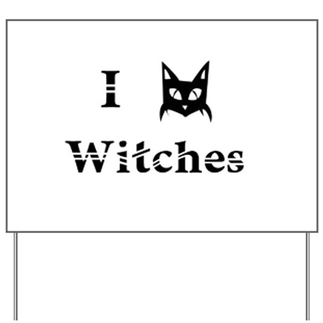 I Cat Witches Yard Sign