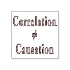 "Causation Square Sticker 3"" x 3"""