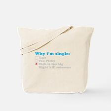Why im Single Tote Bag