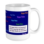 Very Sensitive Large Vegan Police Mug