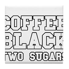 Coffee Black Two Sugars Tile Coaster