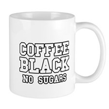 Coffee Black No Sugars Mug
