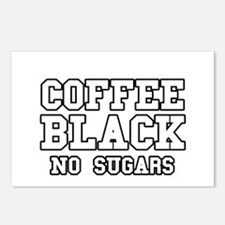 Coffee Black No Sugars Postcards (Package of 8)