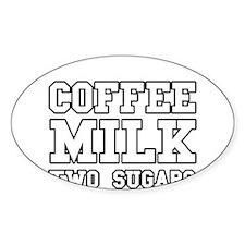 Coffee Milk Two Sugars Decal
