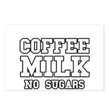 Coffee Milk No Sugars Postcards (Package of 8)