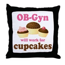 OB-Gyn Funny Throw Pillow