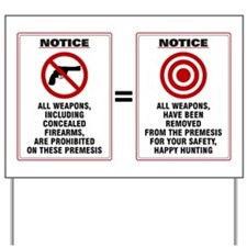 Gun Free Zone Hunting Ground, Yard Sign