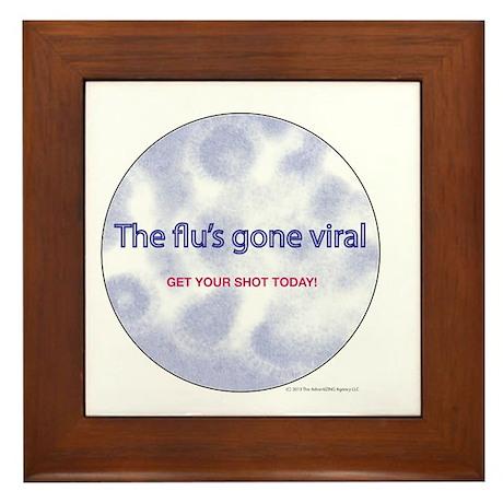 The Flu's Gone Viral Framed Tile