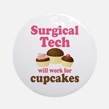 Surgical Tech Funny Ornament (Round)