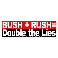Bush Rush Lies Red Bumper Bumper Sticker