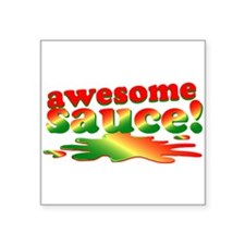 """Awesome Sauce Square Sticker 3"""" x 3"""""""