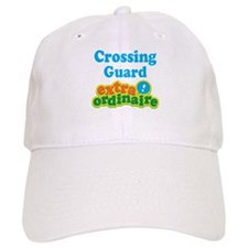 Crossing Guard Extraordinaire Baseball Cap
