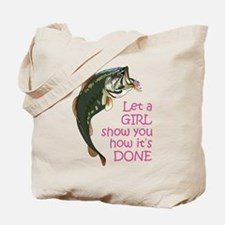 Let a Girl Show you How Tote Bag