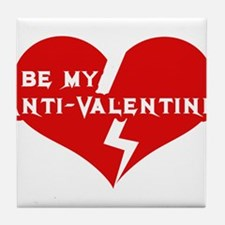 Be My anti Valentine Tile Coaster