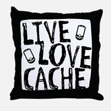 Live, Love, Cache Throw Pillow
