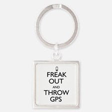 Freak Out and Throw GPS Square Keychain