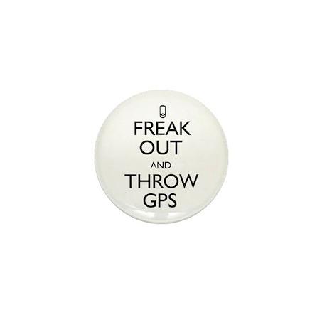 Freak Out and Throw GPS Mini Button