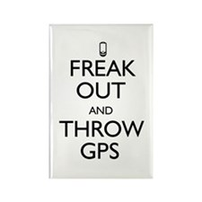 Freak Out and Throw GPS Rectangle Magnet