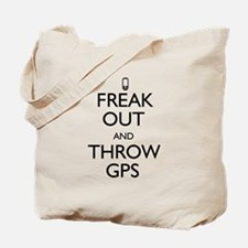 Freak Out and Throw GPS Tote Bag