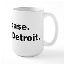 Im from Detroit Mug