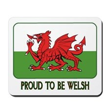 ...Proud To Be Welsh... Mouse Mat