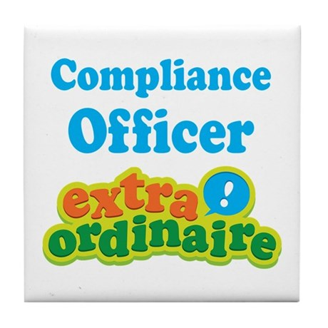 Compliance Officer Extraordinaire Tile Coaster