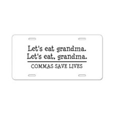 Cute Lets eat grandma Aluminum License Plate