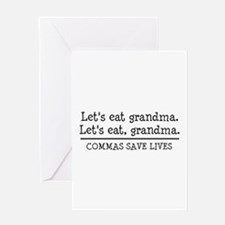 Lets eat grandma. Commas save lives Greeting Cards