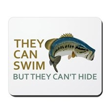 They Can Swim but They Can't Hide Mousepad