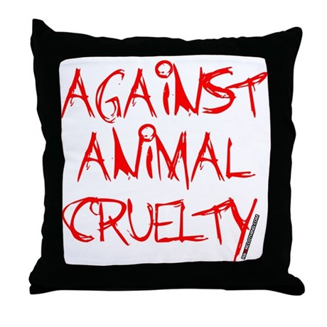 Down Pillows Animal Cruelty : Against Animal Cruelty Throw Pillow by Kyandii