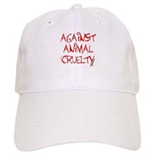 Against Animal Cruelty Baseball Cap