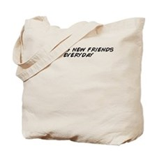 Cute Make new friends Tote Bag