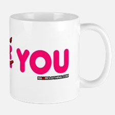 I Hate You Mug