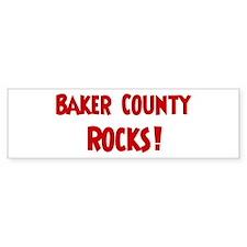 Baker County Rocks Bumper Bumper Sticker