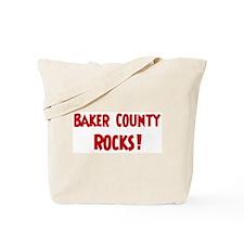 Baker County Rocks Tote Bag