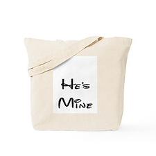 he's mine Tote Bag