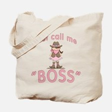 Cowgirl Call Me Boss Tote Bag