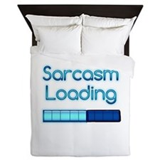 Sarcasm Loading Queen Duvet